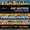 Rap Mayhem Festival is coming to Bologna. Get ready for an hardcore rap night, featuring Pharoahe Monch, Ill Bill, Vinnie Paz, OC & AG on the microphone with DJ Boogie...